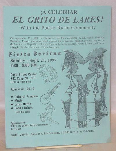 San Francisco: Grito de Lares Ad Hoc Committee, 1997. Single 8.5x11 inch handbill, illustration, fie...