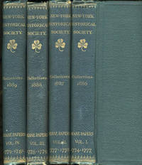 Collections of the New York Historical Society for the Year 1886, 1887, 1888, 1889 (4 Volumes)