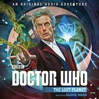 image of Doctor Who: The Lost Planet: 12th Doctor Audio Original