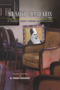 SIR SAYYID AHMAD KHAN (1817-1898)
