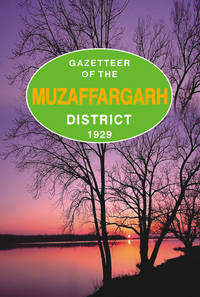 GAZETTEER OF THE MUZAFFARGARH DISTRICT 1929