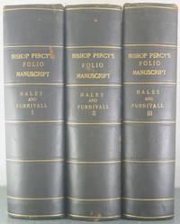 Bishop Percy's Folio Manuscript [Three Volumes]
