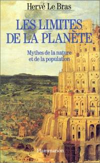 Les Limites de la planète  mythes de la nature et de la population