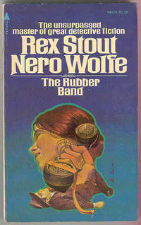 THE RUBBER BAND [Nero Wolfe]