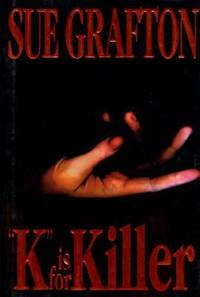 K is for Killer (A Kinsey Millhone Mystery, Book 11)