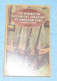 The Remington Historical Treasury of American Guns