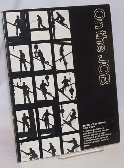 Chicago: Illinois Labor History Society, 1976. 59p., slender paperback, 8.5x11 inches, light handlin...