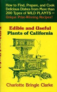 Edible and Useful Plants of California