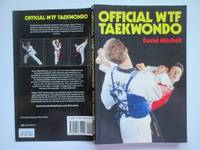 Official WTF taekwondo by  David Mitchell - Paperback - Reprint - 1990 - from Aucott & Thomas and Biblio.com