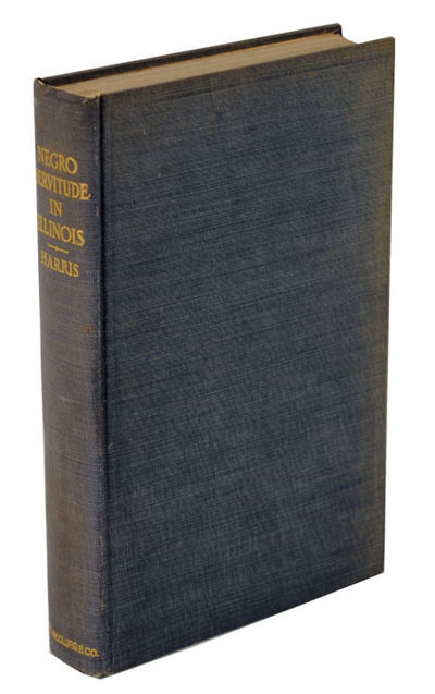 Chicago, IL: A.C. McClurg & Co, 1904. First edition. Hardcover. A scholarly look at slavery in Illin...