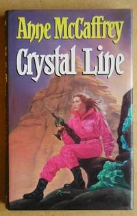 Crystal Line by  Anne McCaffrey - First Edition - 1992 - from N. G. Lawrie Books. (SKU: 21815)