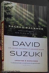image of The Sacred Balance: Rediscovering Our Place in Nature (Updated & Expanded)
