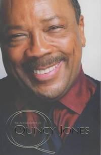 Q - The Autobiography of Quincy Jones