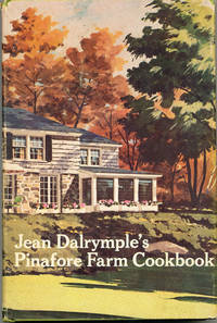 Jean Dalrymple's Pinafore Farm Cookbook