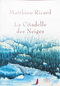image of La Citadelle des Neiges