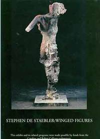 Stephen de Staebler: Winged Figures. January 17 - March 7, 1999. [Exhibition brochure]. by  Peter; Bauer Museum of Art (Valparaiso)  Stephen; Selz - from Alan Wofsy Fine Arts (SKU: 18-7287)
