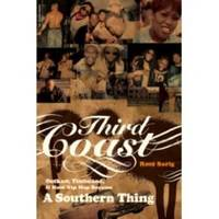 THIRD COAST  OutKast, Timbaland, and How Hip-Hop Became a Southern Thing by  Roni Sarig - Paperback - First Edition - 2007 - from Ravenswood Books and Biblio.com