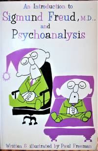 image of An Introduction to Sigmund Freud, M.D., and Psychoanalysis
