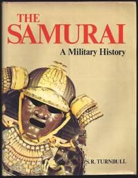 The Samurai: A Military History