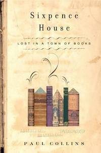 image of Sixpence House : Lost in a Town of Books