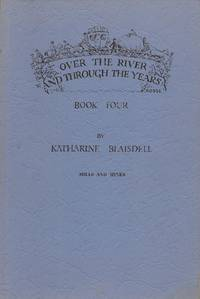 image of Over the River and through the Years; Book Four, Mills and Mines