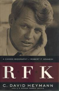 RFK  A Candid Biography of Robert F. Kennedy