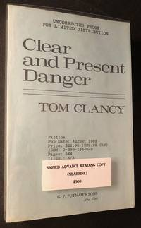 Clear and Present Danger (SIGNED UNCORRECTED PROOF)