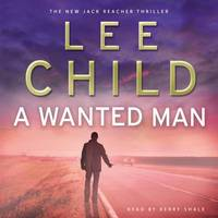A Wanted Man: (Jack Reacher 17) by  Lee Child - Paperback - from World of Books Ltd and Biblio.com
