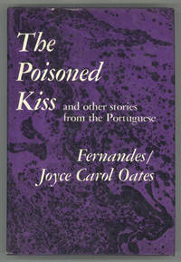 THE POISONED KISS AND OTHER STORIES FROM THE PORTUGUESE ..