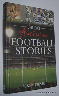 GREAT AUSTRALIAN FOOTBALL STORIES
