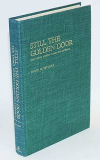 Still the golden door; the third world comes to America