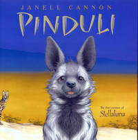 Pinduli by  Janell Cannon - First Printing - 2004 - from E M Maurice Books, LLC, ABAA and Biblio.com