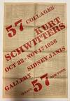 View Image 1 of 2 for 57 collages: Kurt Schwitters. Oct 22-Nov 17 1956  Inventory #28570