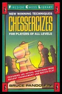 image of CHESSERCIZES - New Winning Techniques For Players of All Levels - Fireside Chess Library