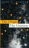 The Origin of the Universe by Barrow, John D - 1994
