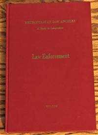 Metropolitan Los Angeles, A Study in Integration.  IV. Law Enforcement