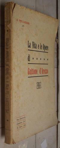 La vita e le opere di Guittone d'Arezzo