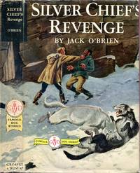 image of Silver Chief's Revenge   (Famous Dog Stories Series)