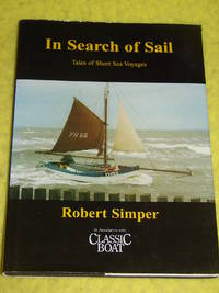 In Search of Sail, Tales of Short Sea Voyages