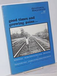 Southern exposure: vol. 5, #1; Good Times and Growing Pains.. by  editor  Bob - 1977 - from Bolerium Books Inc., ABAA/ILAB and Biblio.com