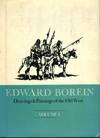 Edward Borein Drawings & Paintings of the Old West, Volume 1: The Indians