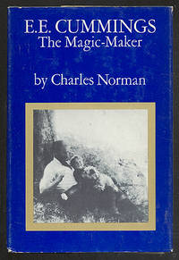 E. E. Cummings: The Magic-Maker