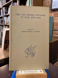 The 43rd Wessex Division at War 1944-1945