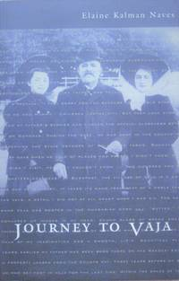 image of Journey to Vaja. Reconstructing the World of a Hungarian-Jewish Family