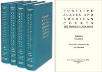 Fugitive Slaves and American Courts: The Pamphlet Literature. 4 Vols by  Editor  Paul - Hardcover - 2013 - from The Lawbook Exchange Ltd (SKU: 45020)