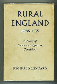 Rural England 1086-1135 A Study of Social and Agrarian Conditions