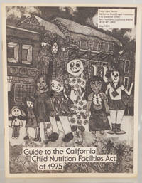 Guide to the California Child Nutrition Facilities Act of 1975