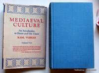 Mediaeval Culture An Introduction To Dante And His Times Volume Two