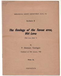 The Geology Of The Tavua Area, Viti Levu.
