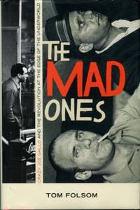 image of The Mad Ones: Crazy Joe Gallo And The Revolution At The Edge Of The Underworld